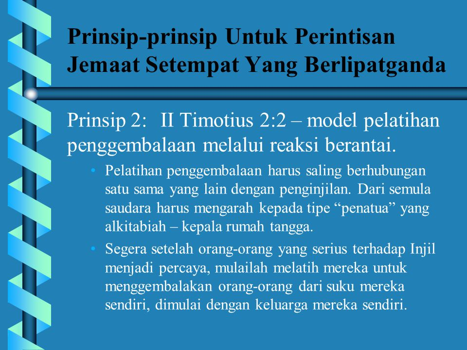 Prinsip-prinsip Untuk Perintisan Jemaat Setempat Yang Berlipatganda