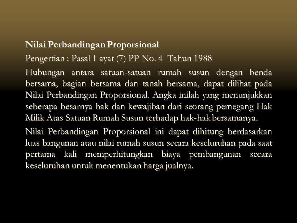Nilai Perbandingan Proporsional Pengertian : Pasal 1 ayat (7) PP No