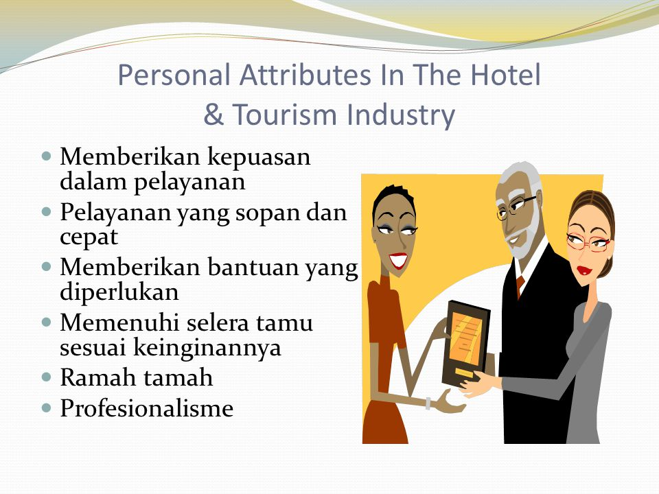 Personal Attributes In The Hotel & Tourism Industry
