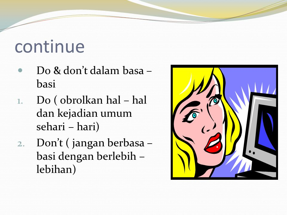 continue Do & don't dalam basa – basi