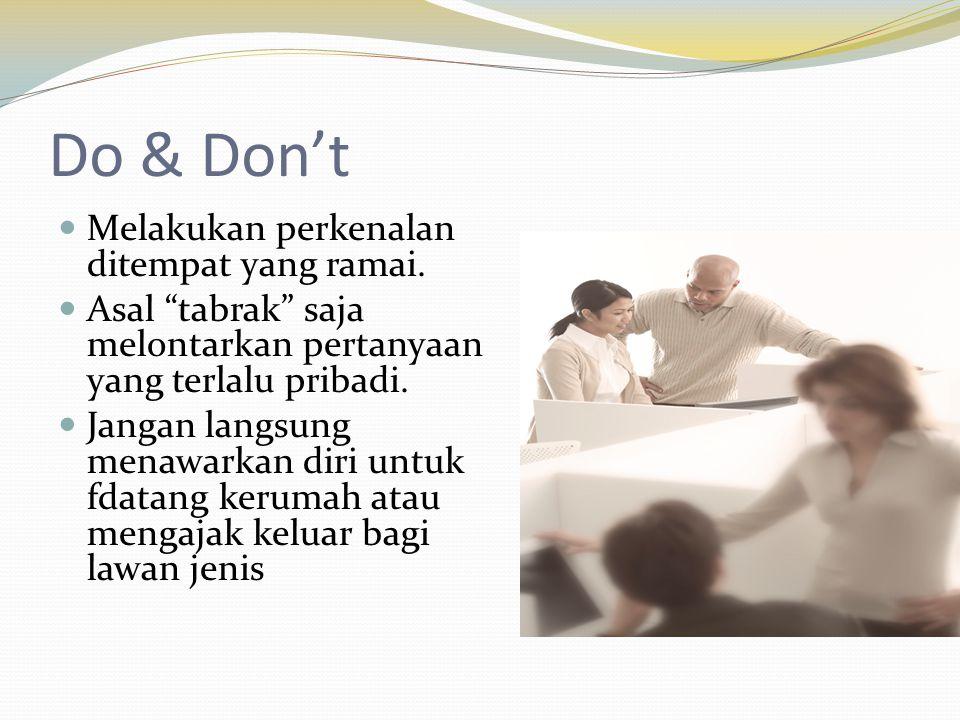 Do & Don't Melakukan perkenalan ditempat yang ramai.