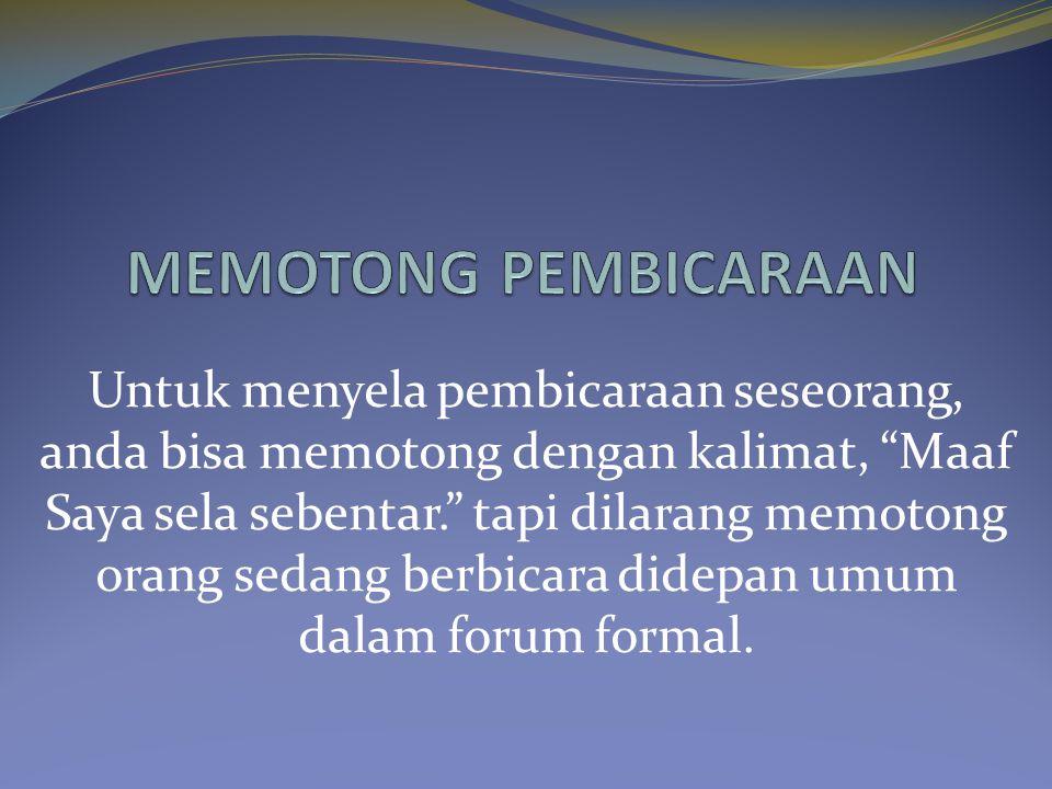 MEMOTONG PEMBICARAAN