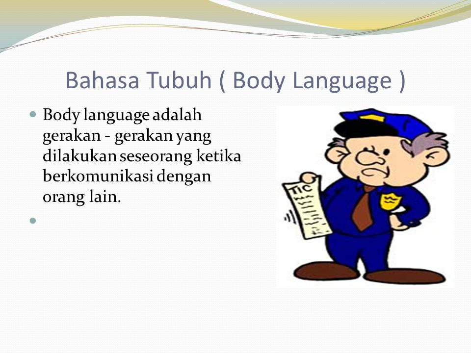 Bahasa Tubuh ( Body Language )