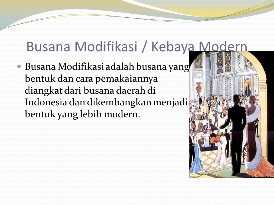 Busana Modifikasi / Kebaya Modern