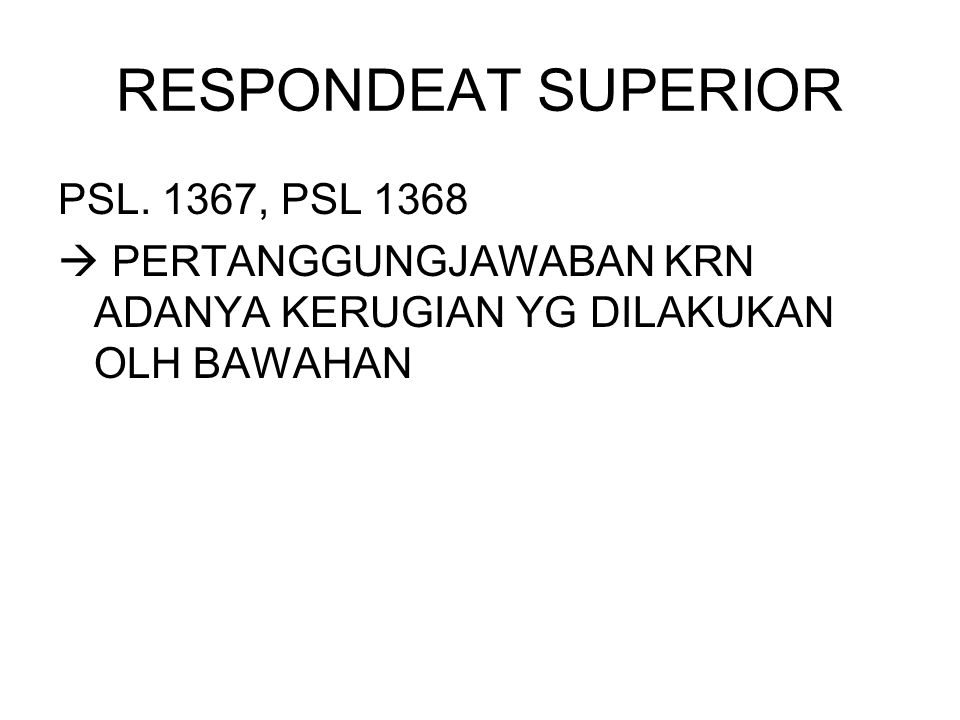 RESPONDEAT SUPERIOR PSL. 1367, PSL 1368