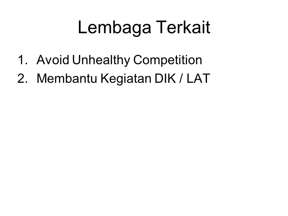 Lembaga Terkait Avoid Unhealthy Competition