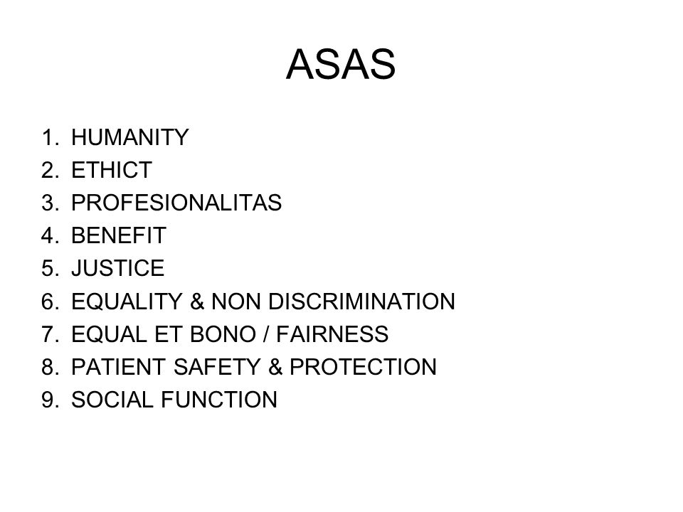 ASAS HUMANITY ETHICT PROFESIONALITAS BENEFIT JUSTICE