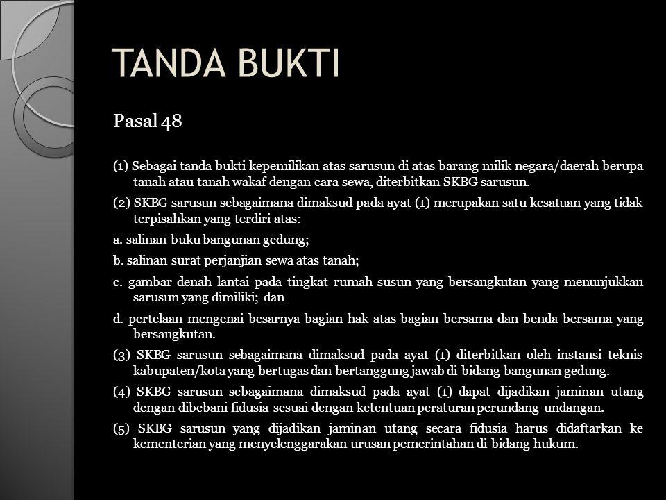 TANDA BUKTI Pasal 48.