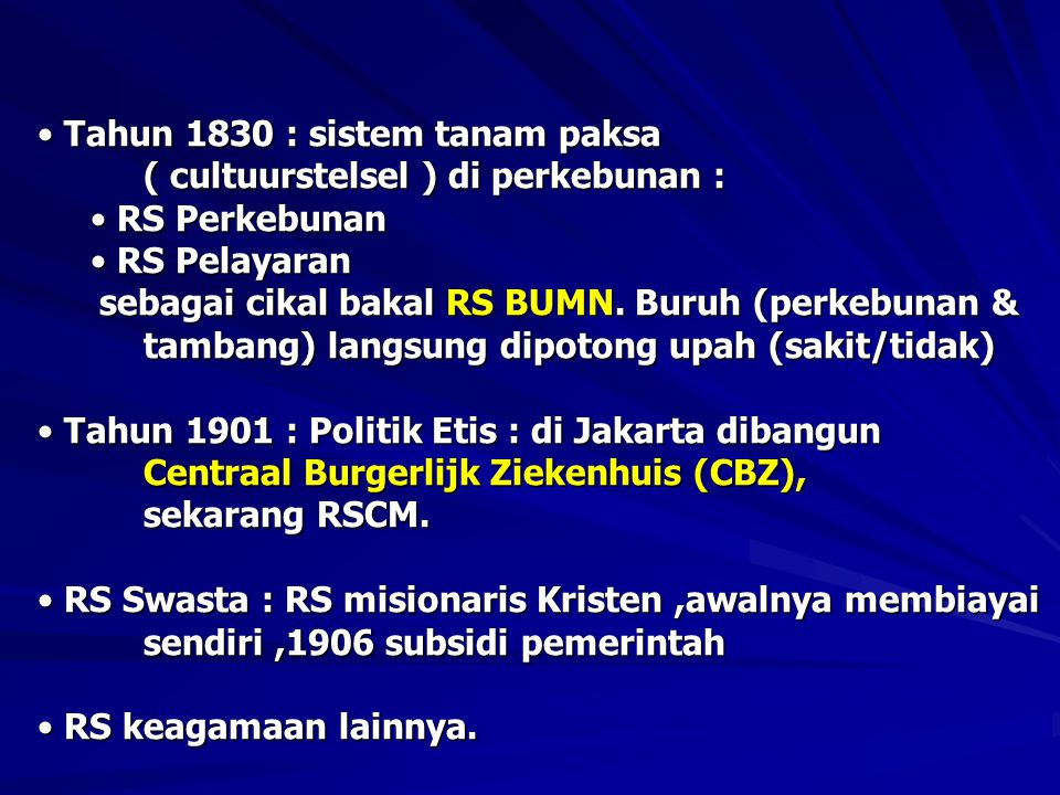 Tahun 1830 : sistem tanam paksa