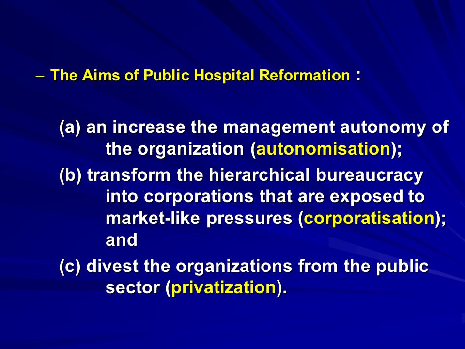 (c) divest the organizations from the public sector (privatization).