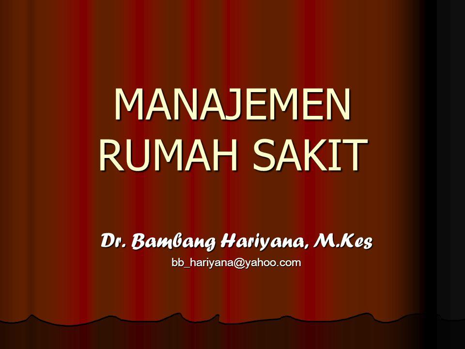 Dr. Bambang Hariyana, M.Kes bb_hariyana@yahoo.com