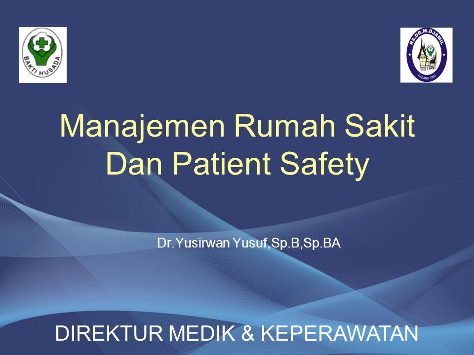 Manajemen Rumah Sakit Dan Patient Safety