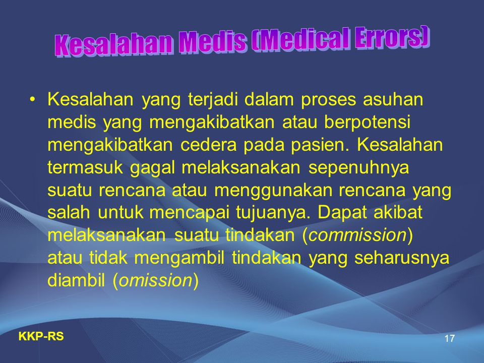 Kesalahan Medis (Medical Errors)