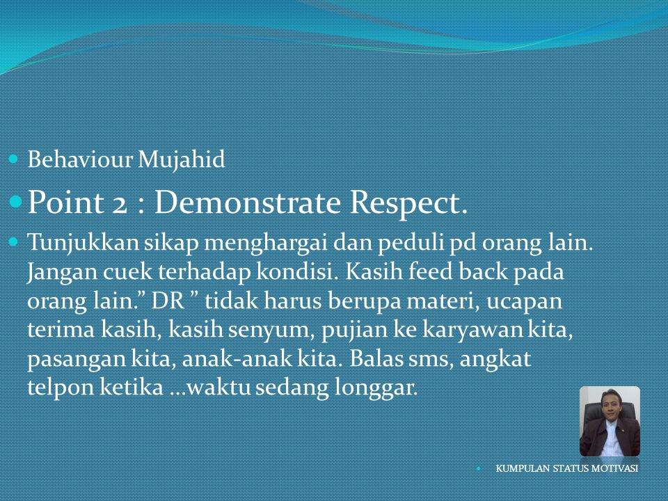 Point 2 : Demonstrate Respect.