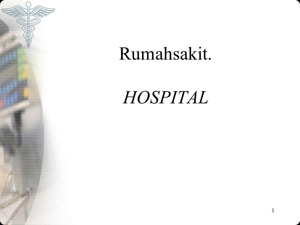 Rumahsakit. HOSPITAL