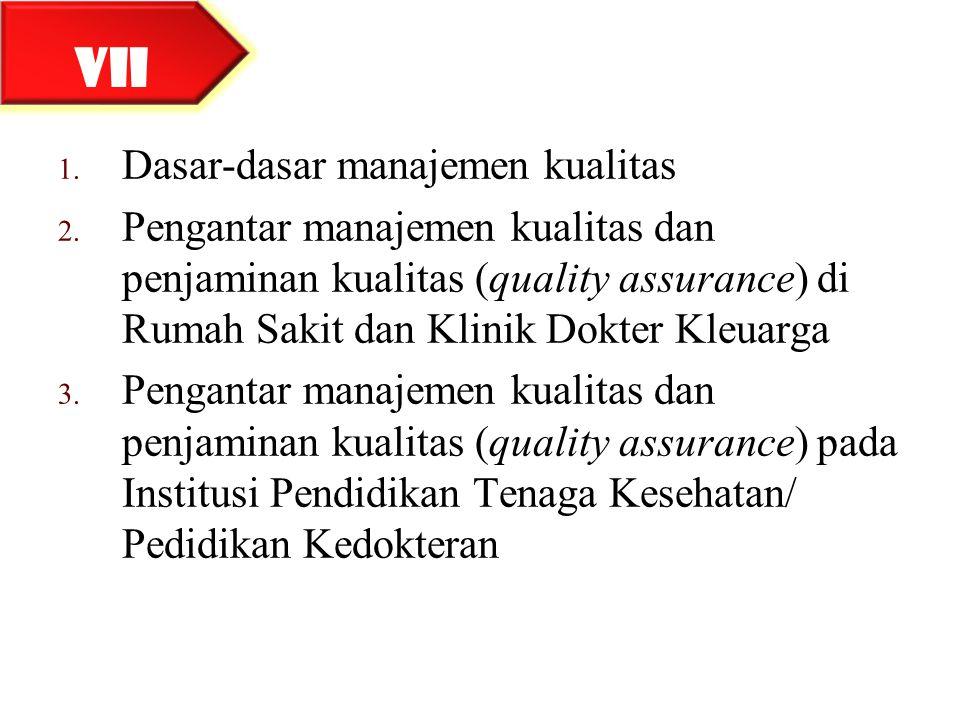 VII Dasar-dasar manajemen kualitas