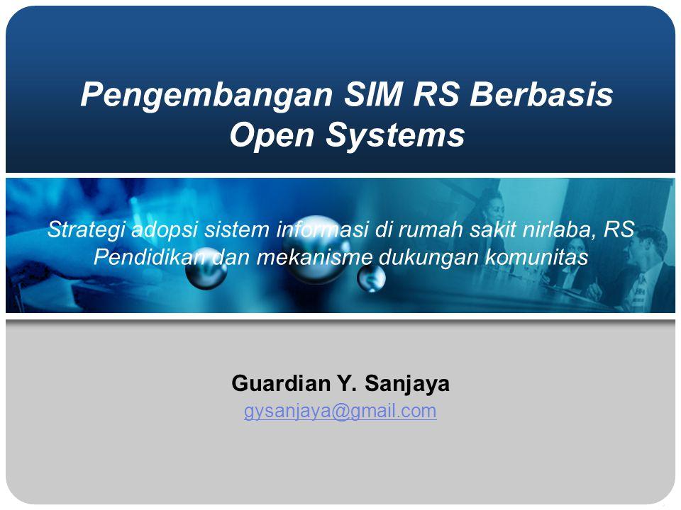 Pengembangan SIM RS Berbasis Open Systems