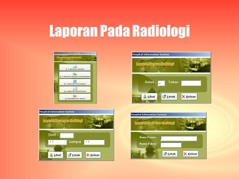 Laporan Pada Radiologi