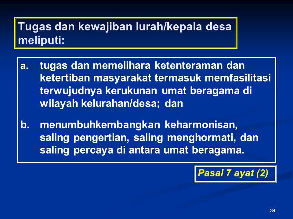 Tugas dan kewajiban lurah/kepala desa meliputi: