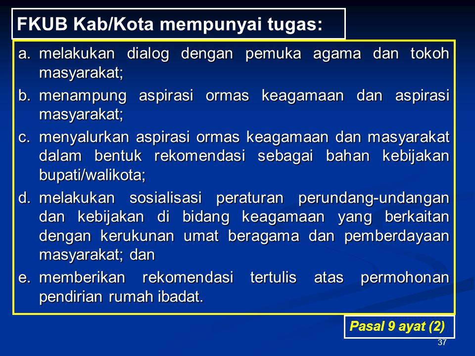 FKUB Kab/Kota mempunyai tugas: