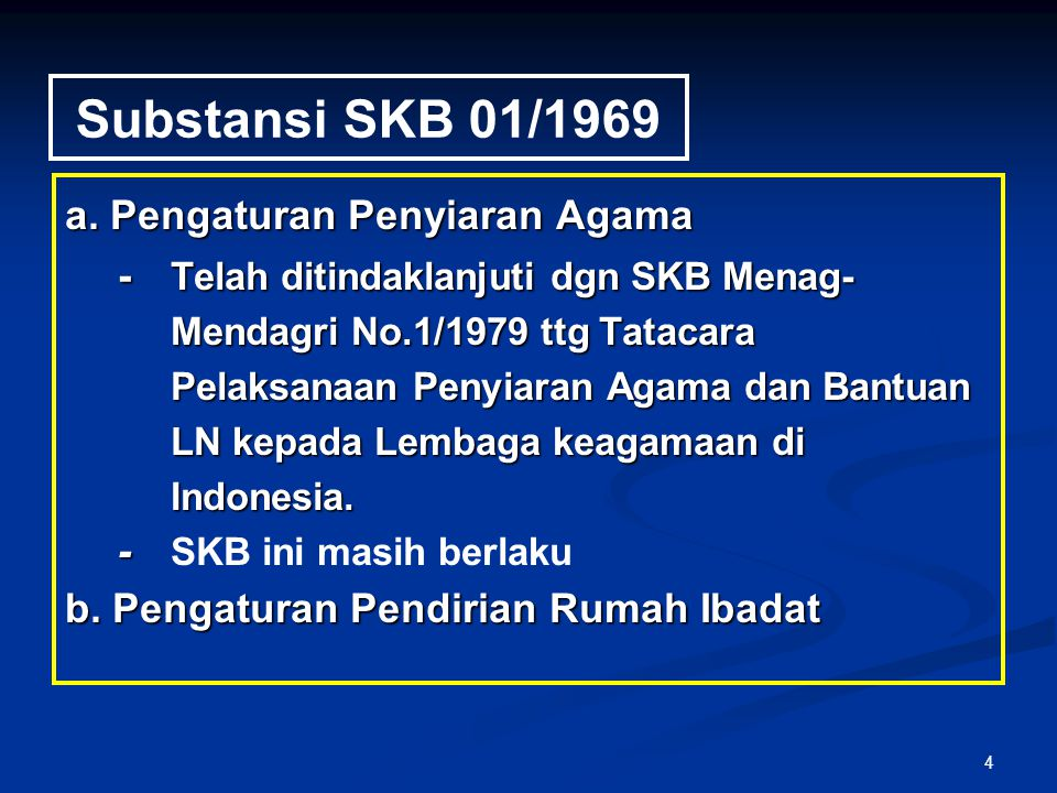 Substansi SKB 01/1969 a. Pengaturan Penyiaran Agama