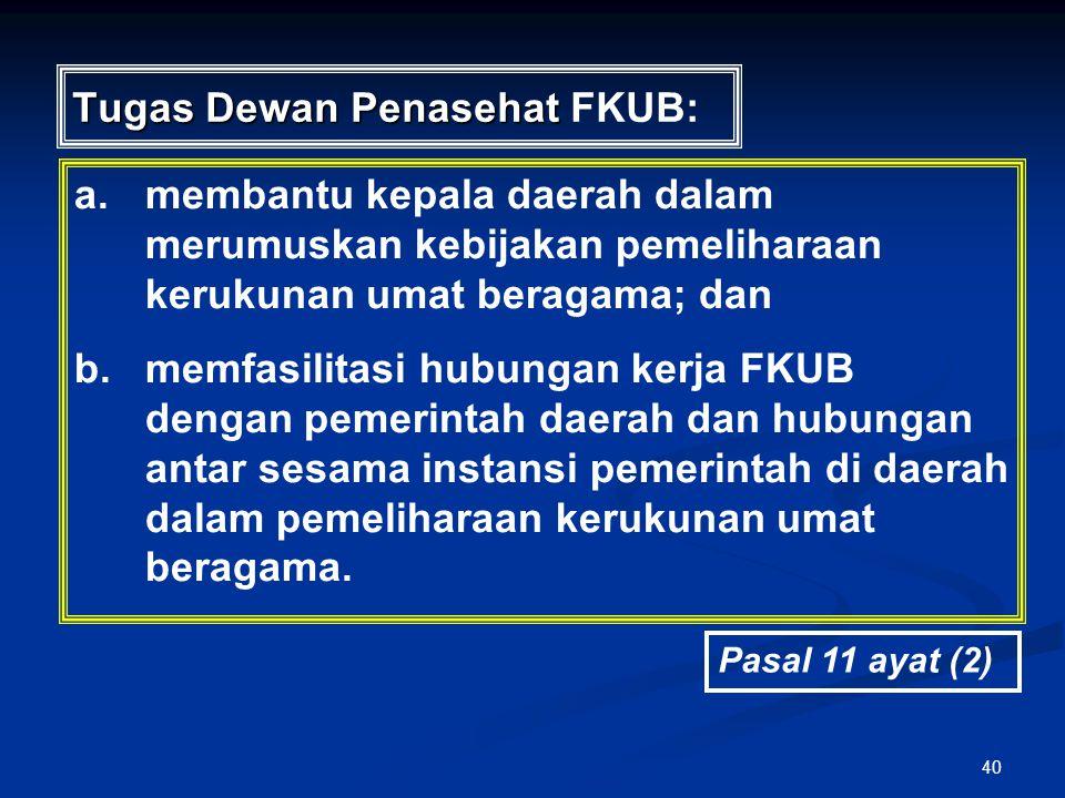 Tugas Dewan Penasehat FKUB: