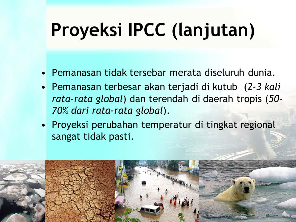 Proyeksi IPCC (lanjutan)
