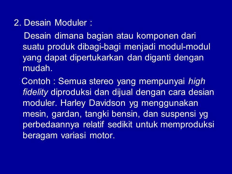 2. Desain Moduler :