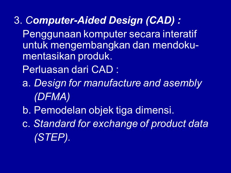 3. Computer-Aided Design (CAD) :