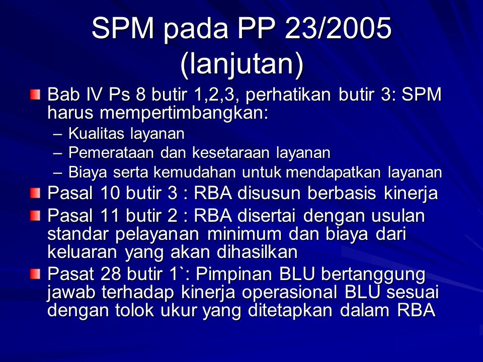 SPM pada PP 23/2005 (lanjutan)