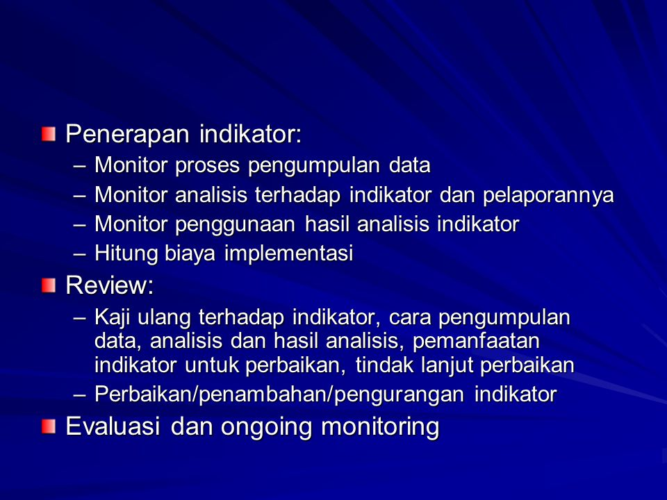 Evaluasi dan ongoing monitoring