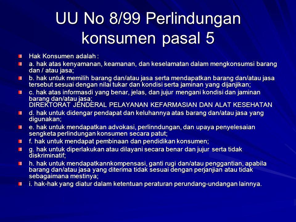 UU No 8/99 Perlindungan konsumen pasal 5