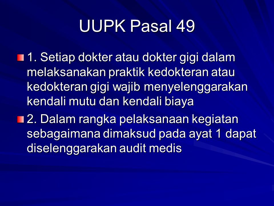 UUPK Pasal 49