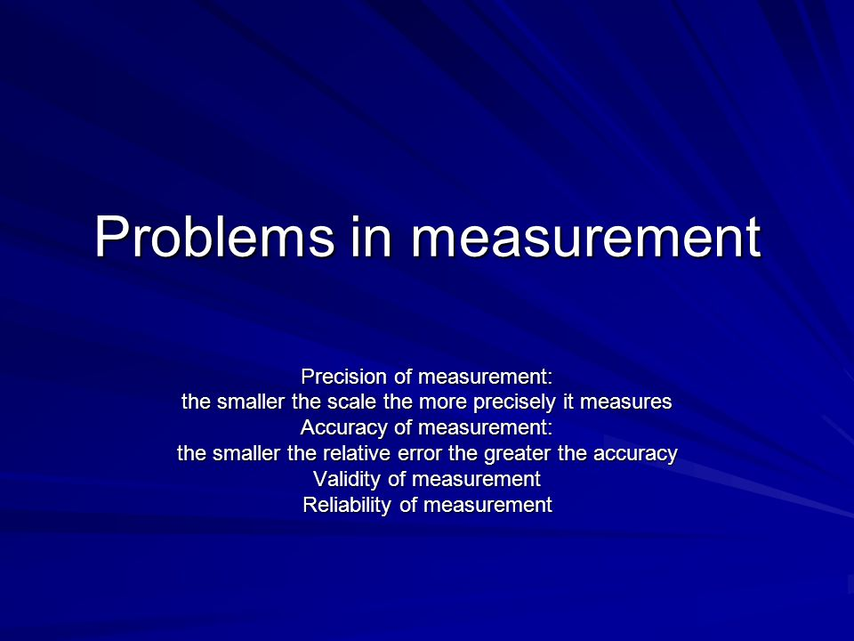 Problems in measurement