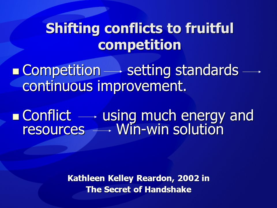 Shifting conflicts to fruitful competition