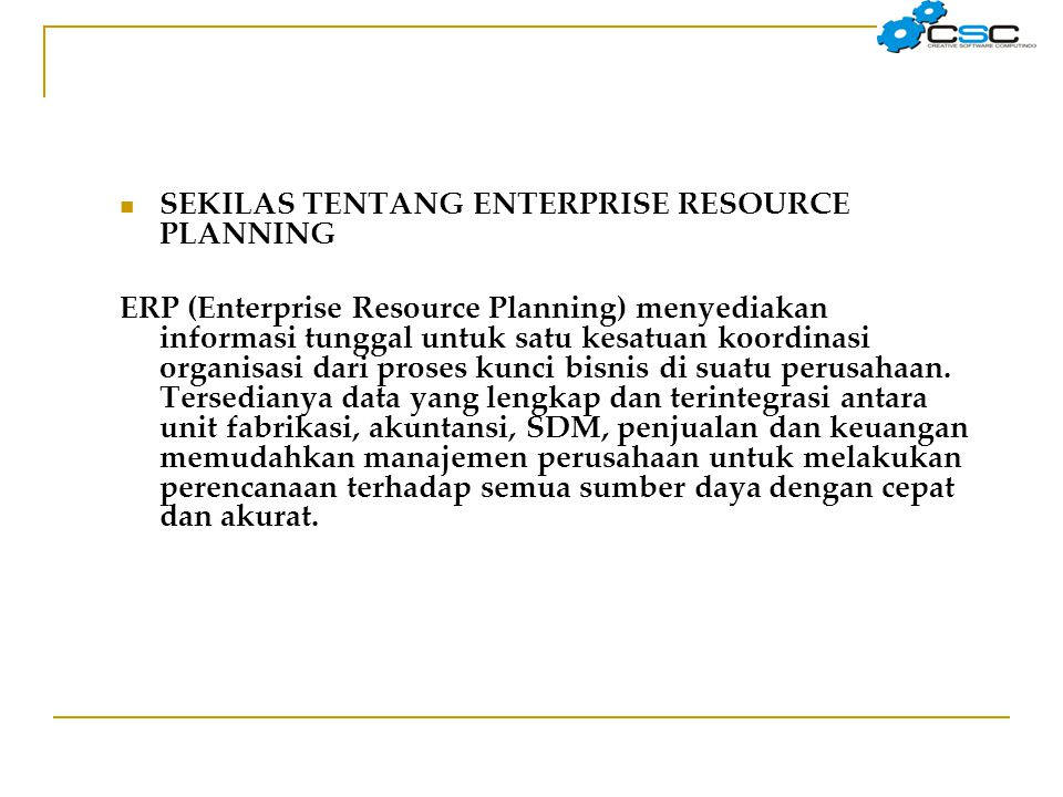 SEKILAS TENTANG ENTERPRISE RESOURCE PLANNING