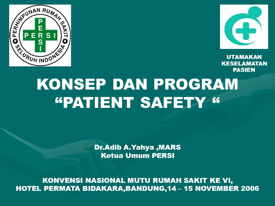 KONSEP DAN PROGRAM PATIENT SAFETY