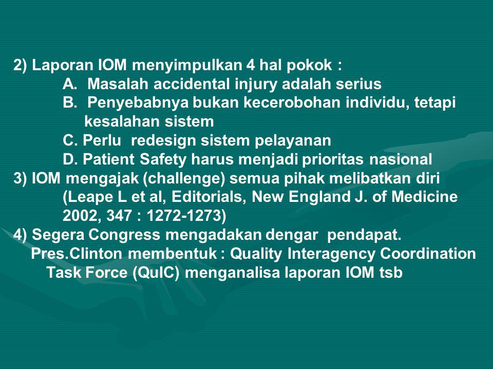 2) Laporan IOM menyimpulkan 4 hal pokok :