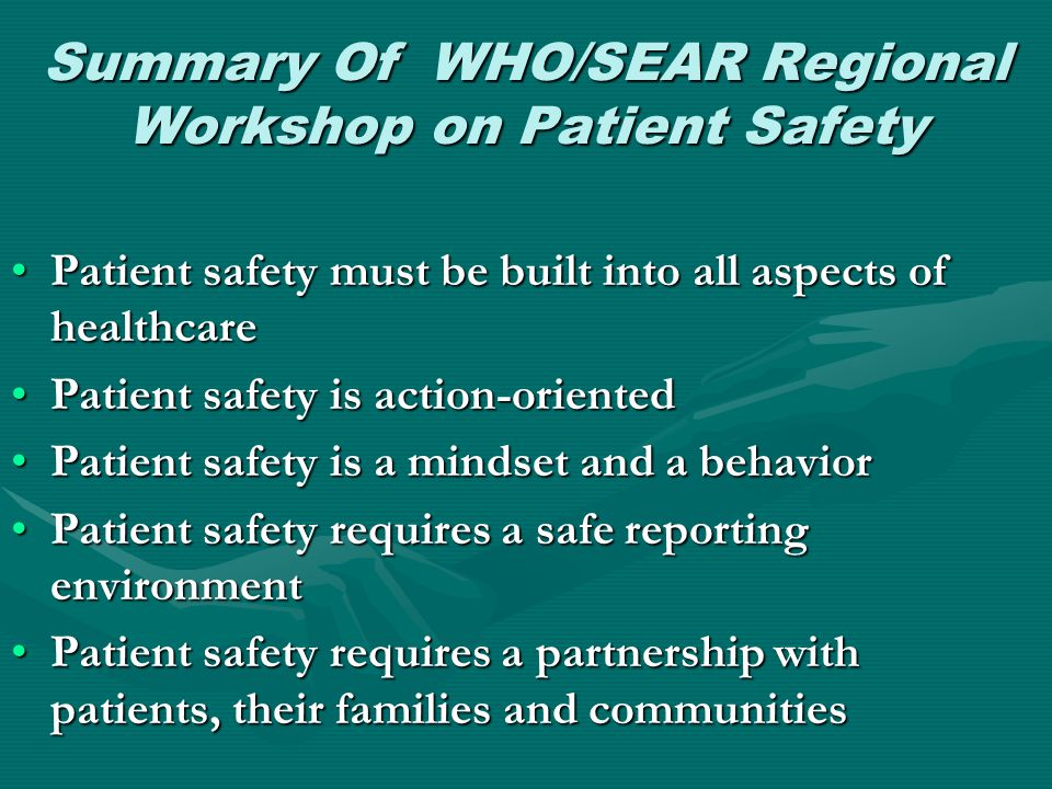 Summary Of WHO/SEAR Regional Workshop on Patient Safety