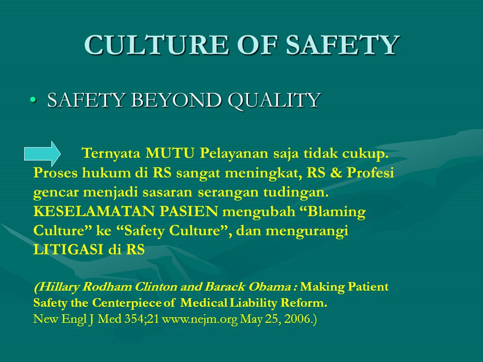 CULTURE OF SAFETY SAFETY BEYOND QUALITY