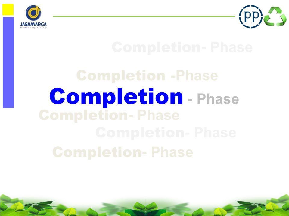 Completion - Phase Completion- Phase Completion -Phase