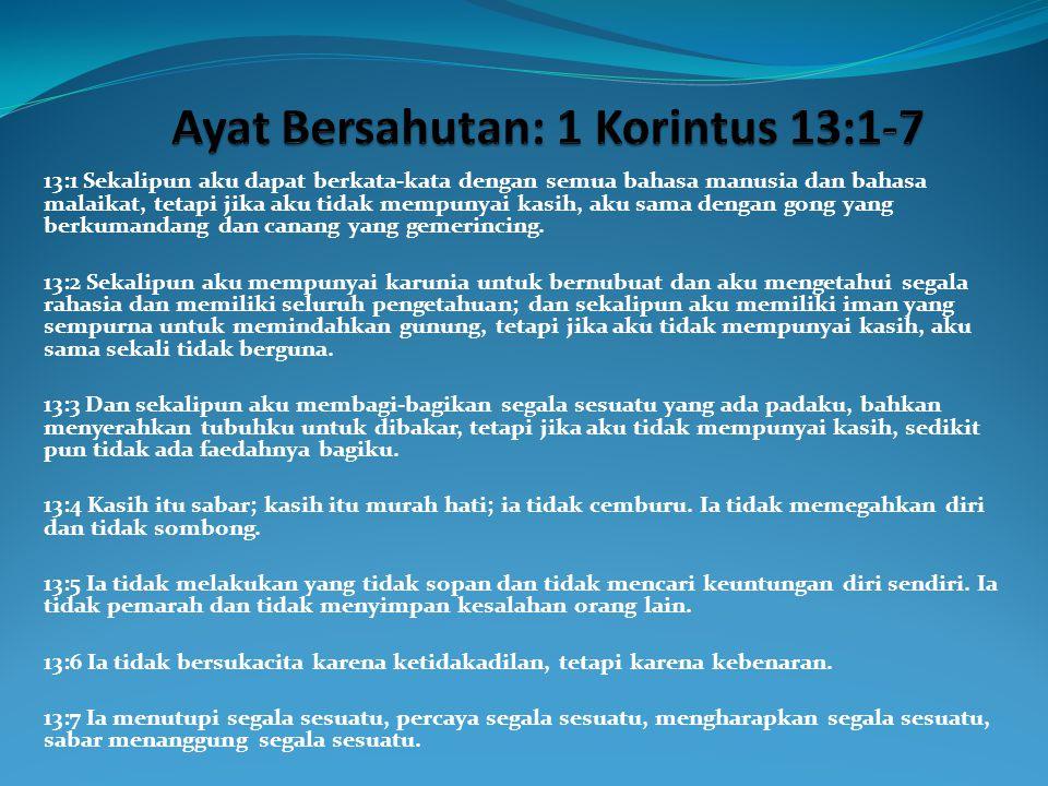 Ayat Bersahutan: 1 Korintus 13:1-7