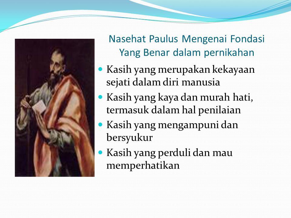 Nasehat Paulus Mengenai Fondasi Yang Benar dalam pernikahan