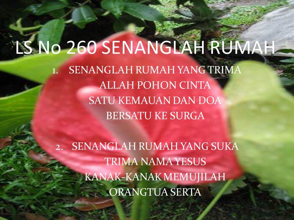 LS No 260 SENANGLAH RUMAH