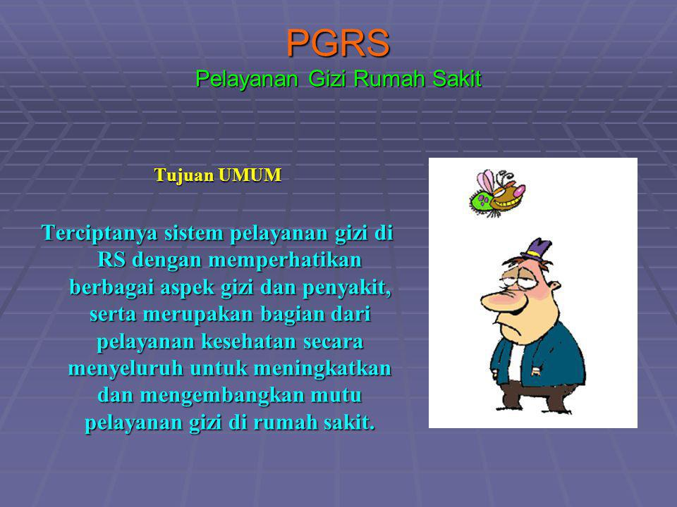 PGRS Pelayanan Gizi Rumah Sakit