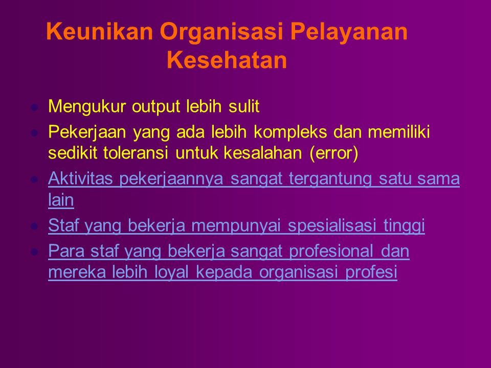 Keunikan Organisasi Pelayanan Kesehatan