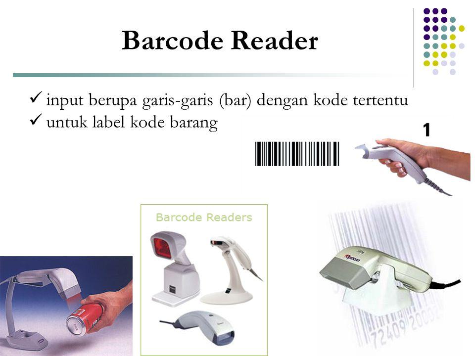 Barcode Reader input berupa garis-garis (bar) dengan kode tertentu