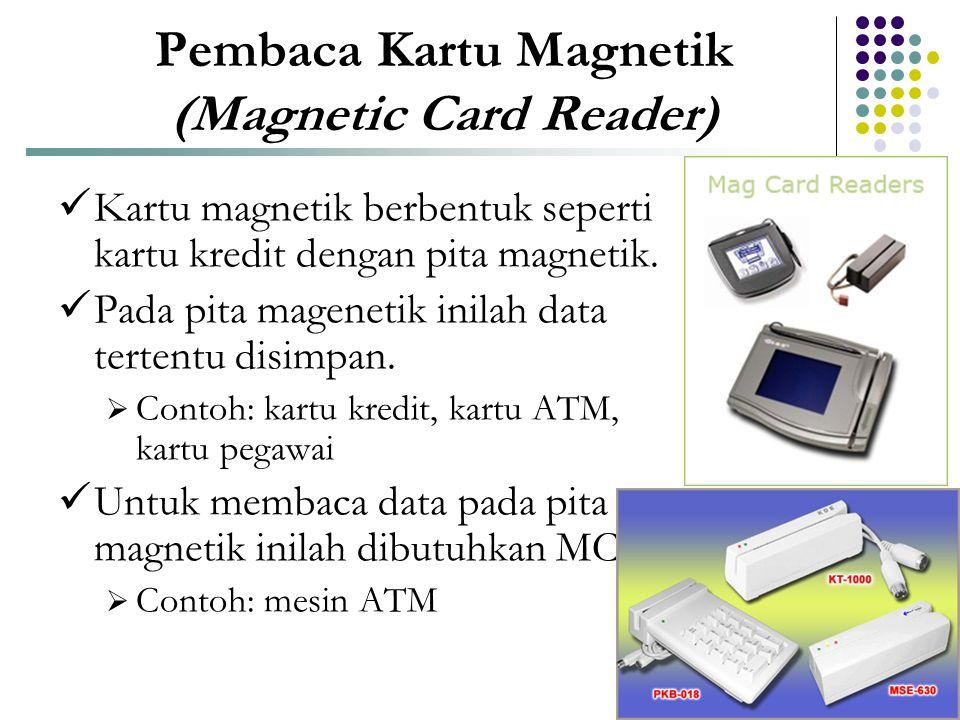 Pembaca Kartu Magnetik (Magnetic Card Reader)