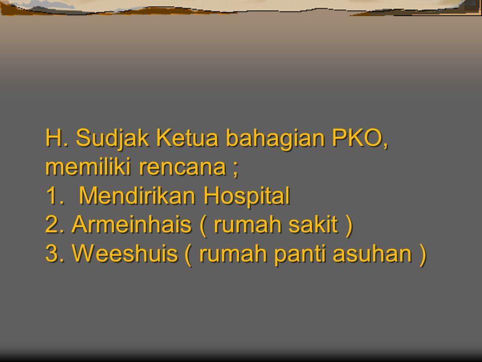 H. Sudjak Ketua bahagian PKO, memiliki rencana ; 1