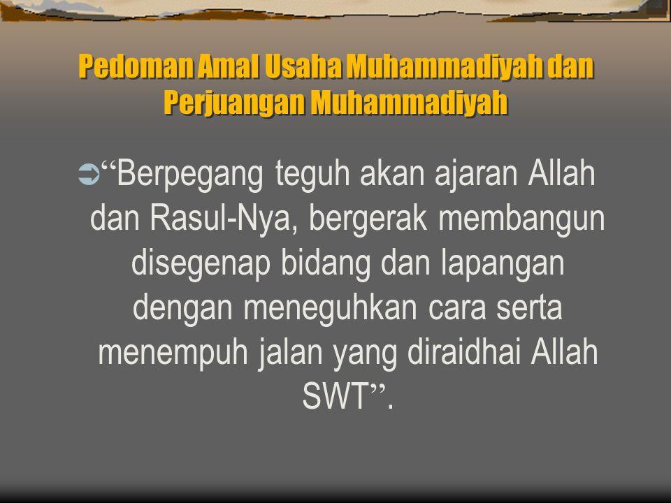 Pedoman Amal Usaha Muhammadiyah dan Perjuangan Muhammadiyah